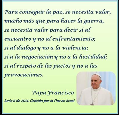 Risultati immagini per fotos papa francisco frases sobre la paz